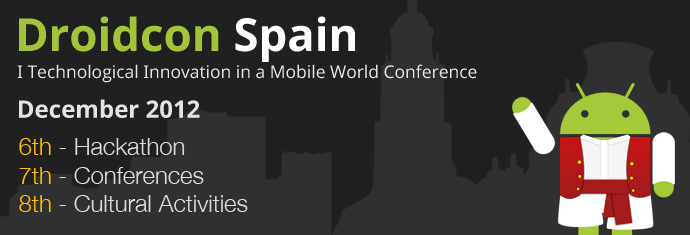 Droidcon Spain – I Technological Innovation in a Mobile World Conference